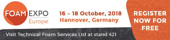 Foam Expo Europe - 16-18 October 2018, Hannover, Germany - Visit Technical Foam Services Ltd at stand 421 | Register now for free